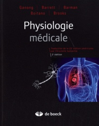 William F. Ganong - Physiologie médicale.