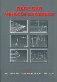 William-F Milliken et Douglas-L Milliken - Race car vehicle dynamics.