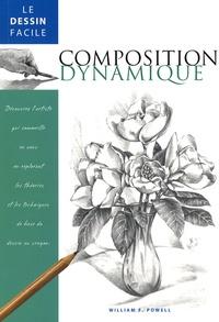William-F Powell - La composition dynamique.
