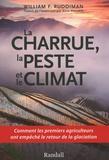 William F. Ruddiman - La charrue, la peste et le climat.