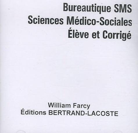 William Farcy - Bureautique SMS - CD Elève et corrigé.