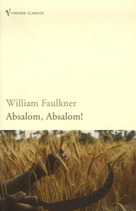 William Faulkner - Absalom, Absalom !.