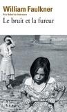 William Faulkner - Le Bruit et la fureur.