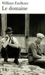William Faulkner - Le domaine.