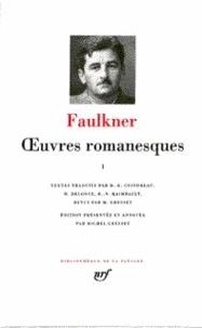William Faulkner - Oeuvres romanesques - Tome 3.