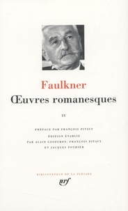 William Faulkner - Oeuvres romanesques - Tome 4.