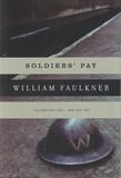 William Faulkner - Soldier's Pay.
