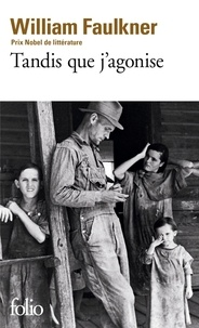 William Faulkner - Tandis que j'agonise.
