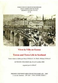 William Findlay - Revue du GRAAT (La) : 32, vivre la ville en Ecosse. - Actes du colloque des 22 et 23 octobre 2004.
