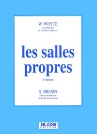 William Foote Whyte - Les salles propres. - 2ème édition.