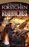 William Forstchen - Le régiment perdu Tome 3 : Revanches.
