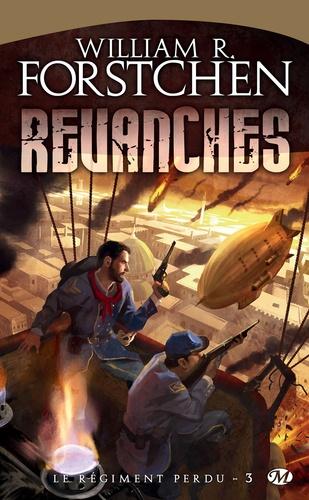 Le régiment perdu Tome 3 Revanches