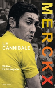 Ucareoutplacement.be Eddy Merckx - Le cannibale Image