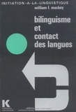 William Francis Mackey - Bilinguisme et contact des langues.