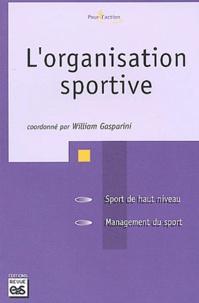 L'organisation sportive - William Gasparini |