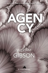 William Gibson - Agency.