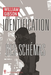William Gibson - Identification des schémas.