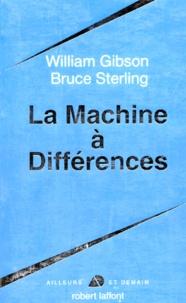 William Gibson et Bruce Sterling - La machine à différences.