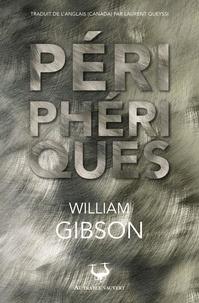 William Gibson - Périphériques.