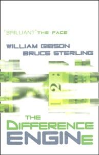 William Gibson et Bruce Sterling - .