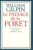 William Gilpin - Le paysage de la forêt.