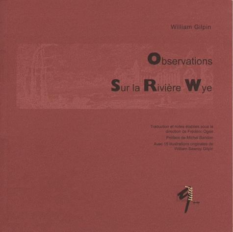 William Gilpin - Observations Sur la Rivière Wye.