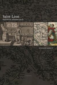 William Godwin - Saint-Léon - Histoire du seizième siécle.