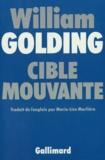 William Golding - Cible mouvante.