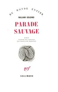 William Golding - Parade sauvage.