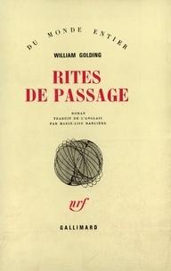 William Golding - Rites de passage.