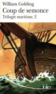 William Golding - Trilogie maritime Tome 2 : Coup de semonce.