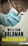 William Goldman - Marathon Man.