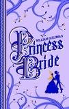 William Goldman - Princess Bride - Edition du 40e anniversaire.