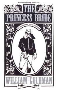 William Goldman - The Princess Bride.