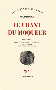 William Goyen - Le chant du moqueur.