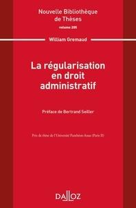 William Gremaud - La régularisation en droit administratif.