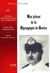 William Guy Carr - Les plans de la Synagogue de Satan.