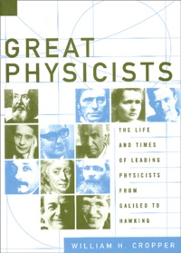 Histoiresdenlire.be Great physicists. The life and times of leading physicists from Galileo to Hawking Image