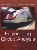 William H. Jr Hayt et Jack E. Kemmerly - Engineering Circuit Analysis.