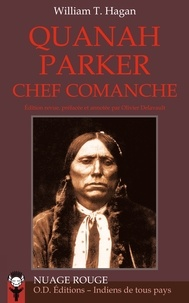 William Hagan - Quanah Parker chef comanche.