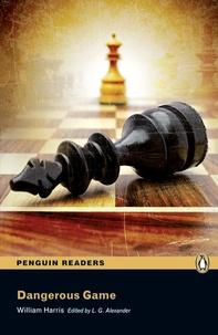 William Harris - Dangerous Game. - Level 3.