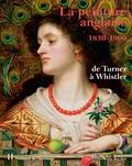 William Hauptman - La peinture anglaise 1830-1900 - De Turner à Whistler.