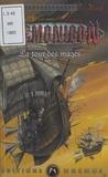 William Hawk - L'âme des rois nains Tome 2 : La tour des mages.