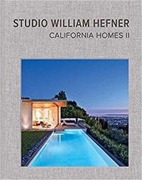 William Hefner - Studio William Hefner : California Homes - Tome 2.
