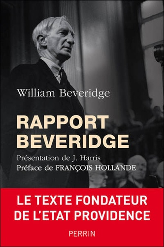 William Henry Beveridge - Le Rapport Beveridge.