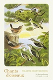 William Henry Hudson - Chants d'oiseaux.