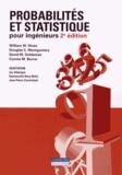 William Hines et Douglas Montgomery - Probabilités et statistique pour ingénieurs.