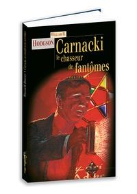 William Hodgson - Carnacki - Le chasseur de fantômes.