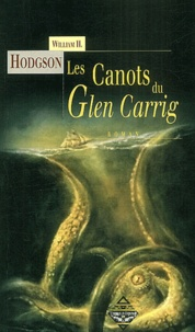 William Hodgson - Les Canots du Glen Carrig.