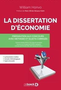William Honvo - La dissertation d'économie - Préparation aux concours avec méthode et sujets corrigés.